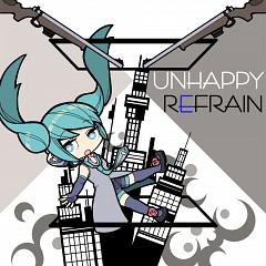 Unhappy Refrain
