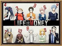 Life Is Money