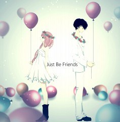 Just Be Friends