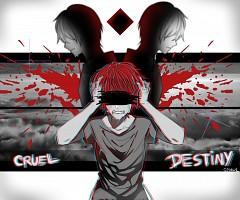 Cruel Destiny