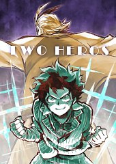 My Hero Academia: The Movie - The Two Heroes