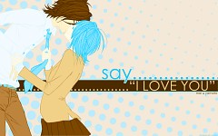 """Say """"i Love You""""."""